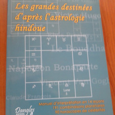CARTE ASTROLOGIE / ZODIAC Les Grandes Destinees d'apres l'astrologie hindoue (in limba franceza)