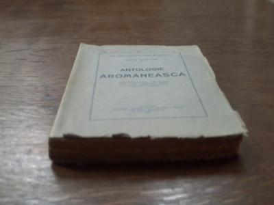 Antologie Aromaneasca - Tache Papahagi foto