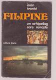 Ioan Ivanici - Filipine - Un arhipelag care renaste