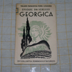 Georgica - Valaori - Papacostea - Popa Lisseanu - Editura Cartea Romaneasca - 1935 - Carte veche