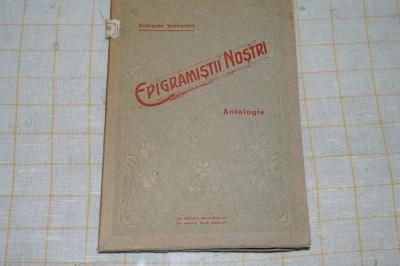 Epigramistii nostri - Antologie - Sofronie Ivanovici - 1914 foto