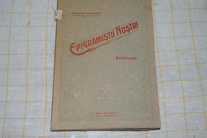 Epigramistii nostri - Antologie - Sofronie Ivanovici - 1914