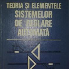 TEORIA SI ELEMENTELE SISTEMELOR DE REGLARE AUTOMATA - D.Mihoc - Carti Mecanica