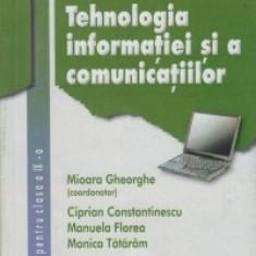 TEHNOLOGIA INFORMATIEI - MANUAL PT CLS A IX A de MIOARA GHEORGHE ED. CORINT - Manual scolar corint, Clasa 9
