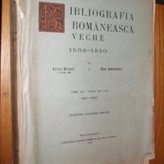 BIBLIOGRAFIA ROMANEASCA VECHE -- 1508-1830 --  Tom III ** Fasc. III - VIII *1817-1830  -- Ioan Bianu si Dan Simionescu  -- [ 1936, pag.193 la 777. ]