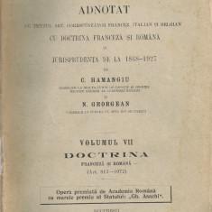 C. Hamangiu / N. Georgean - Codul civil adnotat ( volumul VII ) 1931 - Carte Drept civil