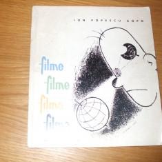 ION POPESCU GOPO -- FILME * filme * FILME * filme -- [ 1963, 73 p. ; cu imagini in text ; tiraj 8000 ex. ] - Carte Cinematografie