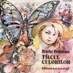 TALCUL CULORILOR de RADU FELECAN (1988) - Carte poezie copii