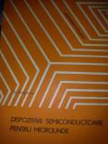 Dispozitive semiconductoare pentru microunde - Gr. Antonescu