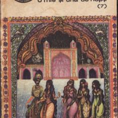 POVESTEA DALIEI-CEA-VICLEANA - O MIE SI UNA DE NOPTI VOLUMUL 7 (1973) - Carte poezie copii