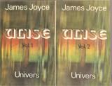 (C1675) ULISE DE JAMES JOYCE, EDITURA UNIVERS, BUCURESTI, 1984, TRADUCERE SI NOTE DE MIRCEA IVANESCU, 2 VOLUME