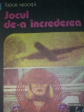 TUDOR NEGOITA - Jocul de-a increderea