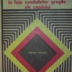 FAMILIA IN FATA CONDUITELOR GRESITE ALE COPILULUI - TIBERIU RUDICA - Carte Psihologie