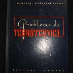 I. NERESCU, P. CONSTANTINESCU - PROBLEME DE TERMOTEHNICA