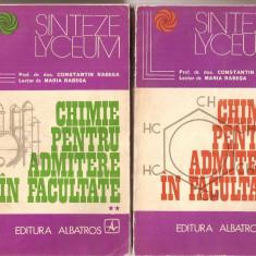 (C1662) CHIMIE PENTRU ADMITERE IN FACULTATE DE CONSTANTIN SI MARIA RABEGA, EDITURA ALBATROS, BUCURESTI, 1973; 2 VOLUME - Teste admitere facultate