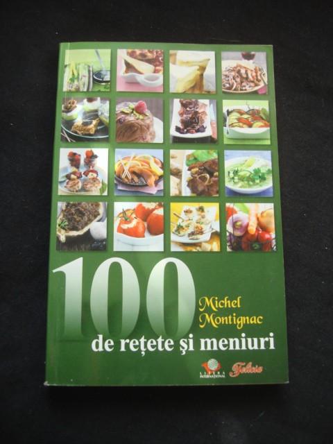 MICHEL MONTIGNAC - 100 DE RETETE SI MENIURI foto mare