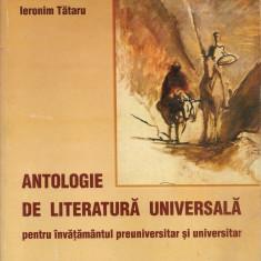 Ionescu / Lazarescu / Tataru - Antologie de literatura universala (pentru invatamantul preuniversitar si universitar) - Carte Antologie