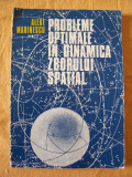 PROBLEME OPTIMALE IN DINAMICA ZBORULUI SPATIAL  - ALEXE MARINESCU