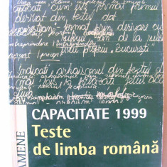 CAPACITATE 1999 - TESTE DE LIMBA ROMANA, Sofia Dobra / F. Samihaian, 1999 - Teste admitere liceu, Humanitas