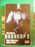 CARTE IN GERMANA -ROBOCOP 2 -DER ROMAN ZUM FILM