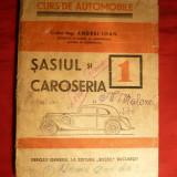 C-dor Ing. A. Ioan - Curs Automobile -Sasiul si Caroseria -1945