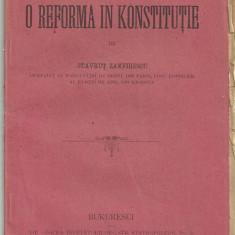 Stavrut Zamfirescu / O REFORMA IN KONSTITUTIE - editie 1899