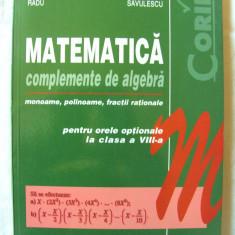 MATEMATICA - COMPLEMENTE DE ALGEBRA - pentru orele optionale clasa VIII-a,  2001, Alta editura