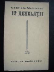 3+1 gratis -- Gabriela Melinescu - 12 Revelatii foto