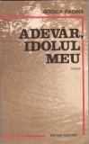 RODICA PADINA - ADEVAR IDOLUL MEU