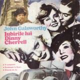 IUBIRILE LUI DINNY CHERRELL de JOHN GALSWORTHY VOLUMUL 1 - Roman, Anul publicarii: 1992