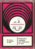 (C1715) PRELUCRAREA METALELOR PRIN DEFORMARE LA RECE DE ZGURA , CIOCIRDIA , BUDE , EDITURA TEHNICA BUCURESTI 1977