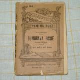 Dumbrava Rosie - Alecsandri - Editura Librariei Universale Alcalay - 1900 ? - Carte veche