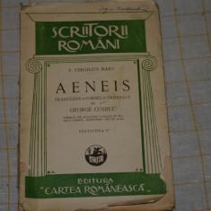 Aeneis - P. Vergilius Maro - Editura Cartea Romaneasca - interbelica - Carte veche