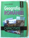 GEOGRAFIA ROMANIEI PENTRU EXAMENUL DE CAPACITATE 2001, Octav Mandrut, 2000. Noua, Alta editura