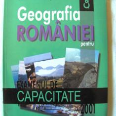 GEOGRAFIA ROMANIEI PENTRU EXAMENUL DE CAPACITATE 2001, Octav Mandrut, 2000. Noua - Teste admitere liceu