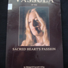 MICHAEL O`CARROLL - VASSULA OF THE SACRED HEART`S PASSION