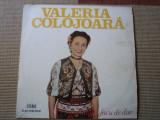 VALERIA COLOJOARA BATA TE FOCU DE DOR album disc VINYL lp muzica populara banat, VINIL, electrecord