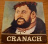 Album de arta Cranach Lucas Cranach cel Batran cel Tanar Iacob Lucius cel Batran pictura gravura xilogravura flamanda
