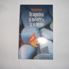 Yasushi Inoue Dragostea,si moartea,si valurile,r15,RF10/1, Alta editura