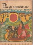(C1753) POVESTI NEMURITOARE , VOL 7, EDITURA ION CREANGA , BUCURESTI ,1972