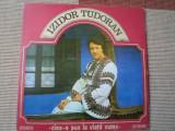 izidor tudoran cine-o pus la viata nume disc vinyl lp muzica populara folclor