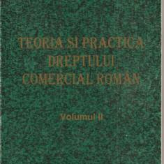 (C1736) TEORIA SI PRACTICA DREPTULUI COMERCIAL ROMAN, VOL. II, DE ION TURCU, EDITURA LUMINA LEX, 1998 - Carte Drept comercial