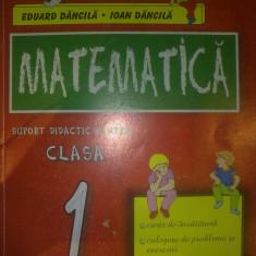 Eduard Dacila - Matematica - clasa I - suport didactic