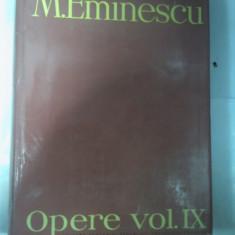 M.EMINESCU - OPERE volumul IX - editia Perpessicius - Carte Editie princeps