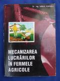 VASILE POPESCU - MECANIZAREA LUCRARILOR IN FERMELE AGRICOLE/1995