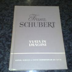 Viata in imagini - Franz Schubert - 1962