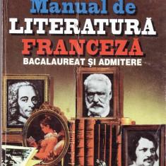 MANUAL DE LITERATURA FRANCEZA PT BACALAUREAT SI ADMITERE de MIRCEA URIAN