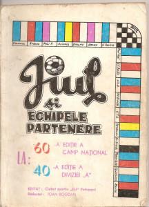 (C1792) JIUL SI ECHIPELE PARTENERE, EDITAT: CLUBUL SPORTIV JIUL PETROSANI, REDACTAT: IOAN BOGDAN , 1977/1978