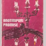 Ioan Iancu - Anotimpuri promise - Roman, Anul publicarii: 1985