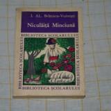Niculaita Minciuna - I. Al. Bratescu - Voinesti - Editura tineretului - 1967 - Nuvela